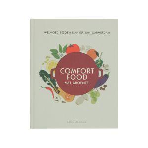 Comfort food met groente, Anker van Warmerdam & Welmoed Bezoen