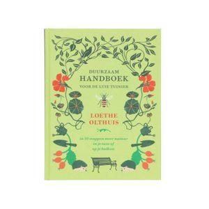 Handboek voor de luie tuinier, Loethe Olthuis